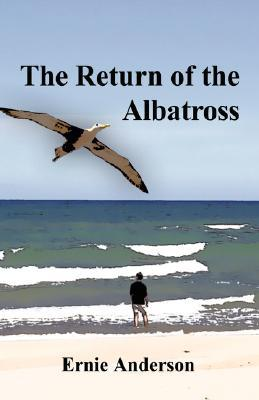 Return of the Albatross  by  Ernie Anderson