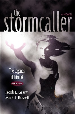 The Stormcaller by Jacob L. Grant