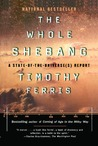 The Whole Shebang A State-of-the-Universe(s) Report by Timothy Ferris