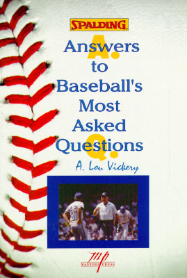 Answers to Baseballs Most Asked Questions