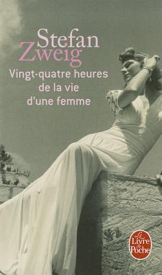 Vingt-quatre heures de la vie d'une femme