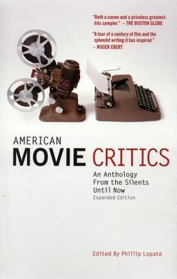American Movie Critics by Phillip Lopate