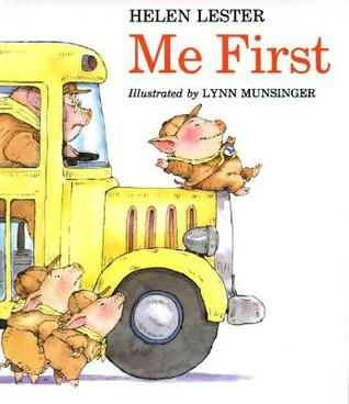 Me First by Helen Lester