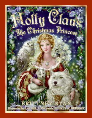 Holly Claus by Brittney Ryan