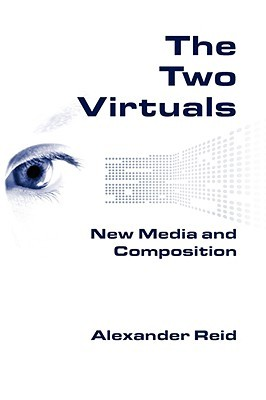 The Two Virtuals by Alexander Reid