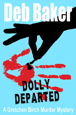 Dolly Departed by Deb Baker