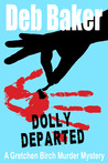Dolly Departed (Gretchen Birch, #3)