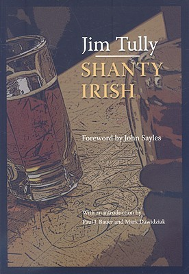Shanty Irish by Jim Tully