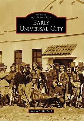 Early Universal City (Images of America: California)