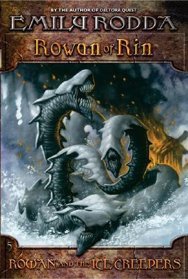 Rowan and the Ice Creepers (Rowan of Rin, #5)