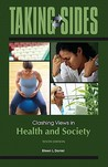 Clashing Views in Health and Society