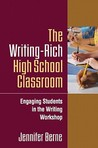 The Writing-Rich High School Classroom: Engaging Students in the Writing Workshop