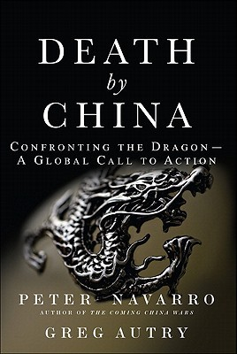 Death by China by Peter Navarro