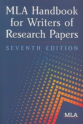 mla handbook for writers of research papers 7th edition by joseph gibaldi
