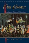 Only Connect: Readings on Children's Literature