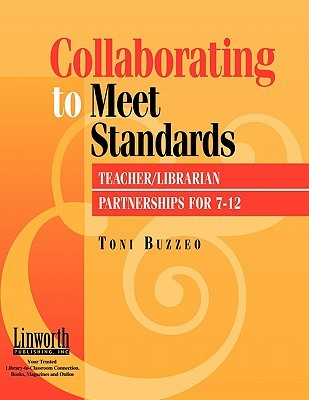 Collaborating to Meet Standards by Toni Buzzeo