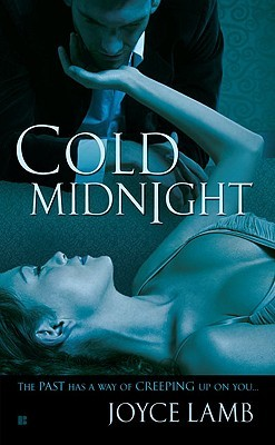 Cold Midnight by Joyce Lamb