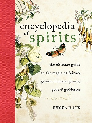 Encyclopedia of Spirits by Judika Illes
