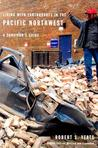 Living with Earthquakes in the Pacific Northwest: A Survivor's Guide