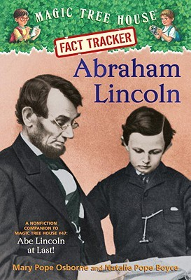 Abraham Lincoln by Mary Pope Osborne