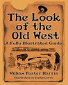 The Look of the Old West by William Foster-Harris