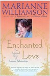 Enchanted Love: The Mystical Power Of Intimate Relationships