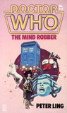 Doctor Who: The Mind Robber (Doctor Who Library, No 115)
