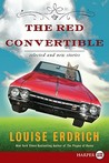 The Red Convertible LP: Selected and New Stories, 1978-2008