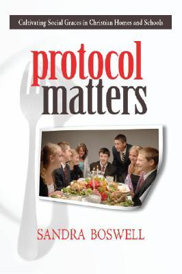 Protocol Matters by Sandra Boswell