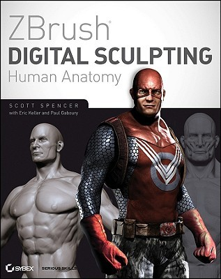 ZBrush Digital Sculpting Human Anatomy [With DVD]
