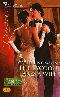 The Tycoon Takes a Wife -   by Catherine Mann