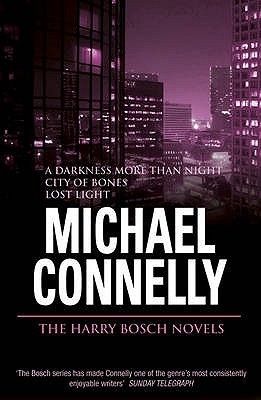 The Harry Bosch Novels, Volume 3 by Michael Connelly