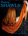 Shaping Shawls by Anna Dalvi