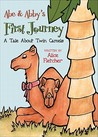 Abe & Abby's First Journey: A Tale about Twin Camels