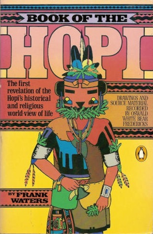 Book of the Hopi: The first revelation of the Hopi