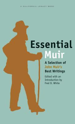 Essential Muir by Fred D. White