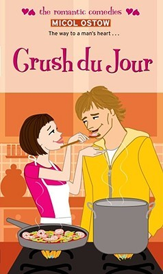 Crush du Jour by Micol Ostow