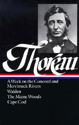 A Week on the Concord and Merrimack Rivers/Walden/The Maine W... by Henry David Thoreau