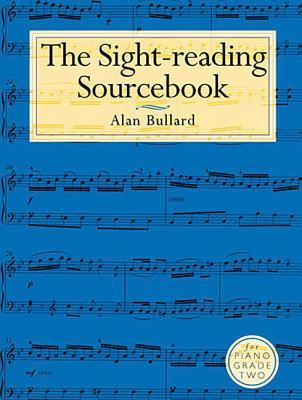 The Sight-Reading Sourcebook for Piano Grade Two