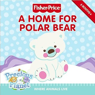 A Home for Polar Bear: Where Animals Live