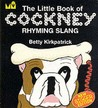 The Little Book Of Cockney Rhyming Slang (Little Book)