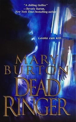 Dead Ringer by Mary Burton