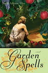 Garden Spells by Sarah Addison Allen