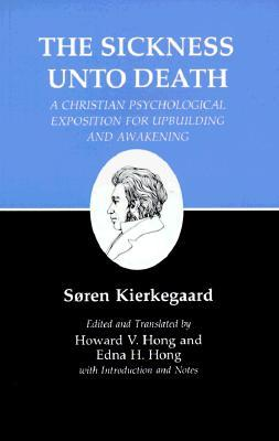 The Sickness Unto Death by Søren Kierkegaard