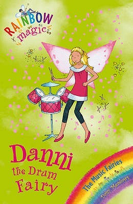 Danni The Drum Fairy Rainbow Magic 67
