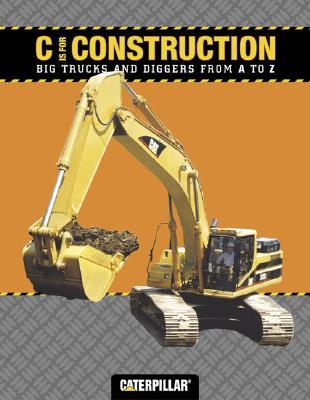 C is for Construction by Caterpillar