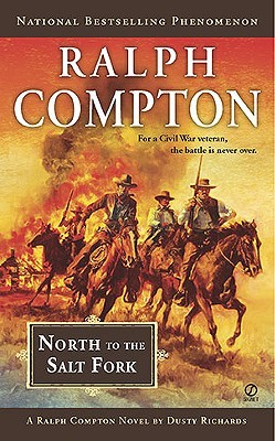 North to the Salt Fork by Ralph Compton