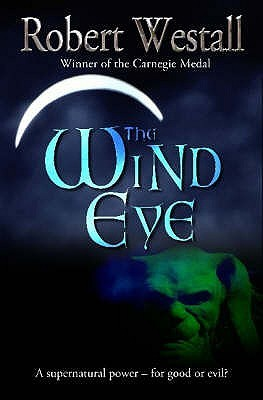 The Wind Eye by Robert Westall