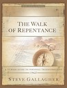 The Walk of Repentance (The Walk Series)