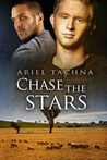 Chase the Stars by Ariel Tachna